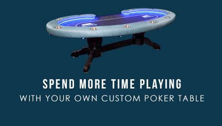 spend more time playing with your customer your dream poker table