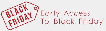 Early Access To black Friday