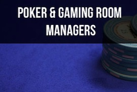 Poker Room & Gaming Room Manager Rewards